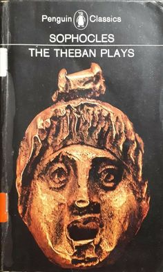 Sophocles: The Theban Plays: King Oedipus/Oedipus At Colonus/Antigone Penguin Classics, New Books, Penguins, Literature, Plays, King, Royalty, Amazon, Music