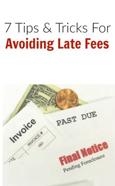 Tips and tricks to avoid being overdue on bills and how to avoid late fees to save money.