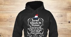 Dutch Woman 5 Sweatshirt from LOVE NETHERLANDS a custom product made just for you by Teespring. With world-class production and customer support, your satisfaction is guaranteed. - I Am A Dutch Woman I Was Born With My Heart On...
