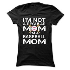 View images & photos of iM NOT A REGULAR MOM, IM A BASEBALL MOM t-shirts & hoodies