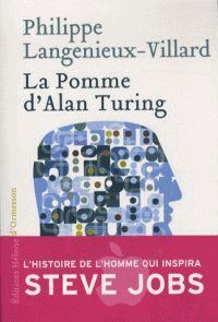 Philippe Langénieux-Villard - La pomme d'Alan Turing.