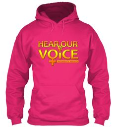 Hear Our Voice Women's March T Shirts   Heliconia Sweatshirt Front