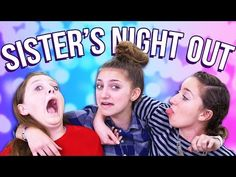 Sisters Night Out | Music Countdown Vlog Day 3 - YouTube