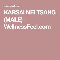 KARSAI NEI TSANG (MALE) - WellnessFeel.com