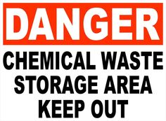 Danger Chemical Waste Storage Area Decal. Keep Out