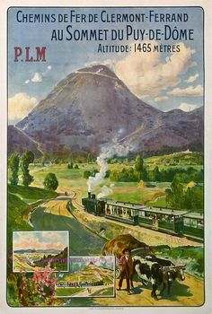 Tauzin Train Plm Clemront Ferrand Puy De Dome 75X104,5  Imp Champenois by estampemoderne.fr, via Flickr
