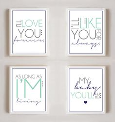 Iu0027ll Love You Forever, Iu0027ll Like You For Always | Book Quote | Set Of Four  | 8x10 Prints | Poster |