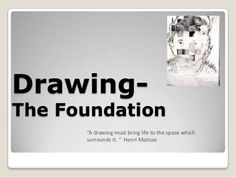 Introduction to Drawing by Janis Henderson-Hunsucker via slideshare
