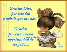 Gracias DIOS, por este día y todo lo que me das...