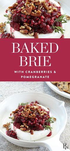 Baked Brie with Cranberries and Pomegranate via @PureWow