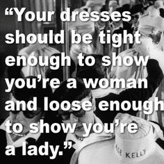 knowledge! #quote #fashion  Exactly what we think!  Don't you agree there is a big difference in being a lady?