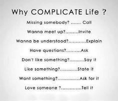 Life is simple…