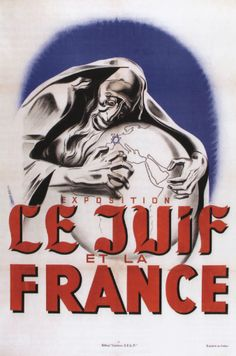 Racist French EXHIBITION: 'THE JEW AND FRANCE' Authorship: René Péron; Country: France; Date: 1941