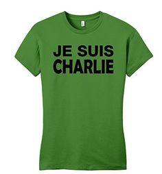 Comical Shirt Juniors Je Suis Charlie I Am Charlie Shirt T-Shirt Kiwi L, Women's, Size: Large, Green