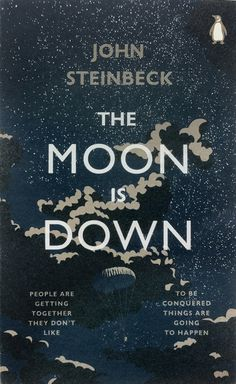 John Steinbeck, Moon is Down