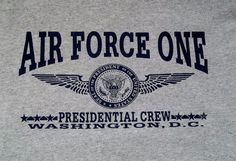 Air Force One Presidential Crew Washington DC T-Shirt Adult L Large Trump #Unbranded #BasicTee