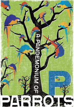 """""""A Pandemonium of Parrots"""" this print was the first one I design for WOOP Studios 2 years ago and it is still my favourite!"""