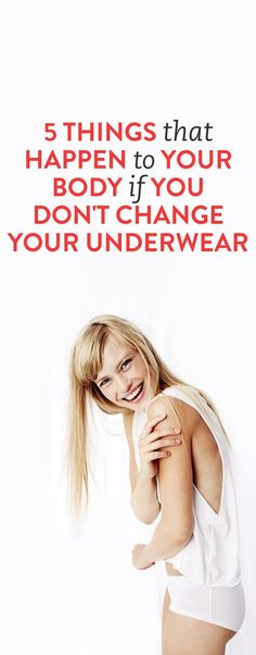 5 Things That Happen To Your Body If You Don't Change Your Underwear (WHO THE HELL DOESNT CHANGE THEIR UNDERWEAR!?! what the heck!) lmfao