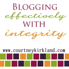 blogging effectively with integrity.