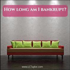 http://lctaylor.com/how-long-am-i-bankrupt/