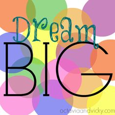 Dream Big from Octavia and Vicky