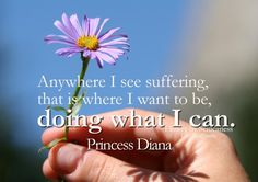 inspirational quotes and images about serving others | Diana Quotes to inspire and touch your heart - Inspirational Quotes ...