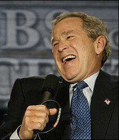 President Bush Laughter