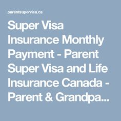 Life Insurance Quotes For Parents Mesmerizing Get Cheap Super Visa Insurance Quotes For Your Parents And