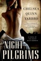 Night Pilgrims by Chelsea Quinn Yarbro