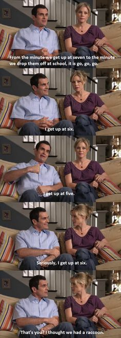 This is what the conversation would be like with my husband...no joke.