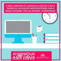 #Compartilheestaideia . Além do compromisso de informar a Revista D'Ávila também tem um compromisso com a cidadania! Acompanhem nossa nova campanha sobre Ética na Internet e compartilhem! . http://ift.tt/1UOAUiP . Entre em contato consco e conheça nossos serviços e vantagens: (19) 3329-7741 / 9.7407-2216 ou contato@revistadavila.com.br