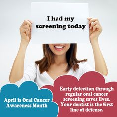 April- Oral Cancer Awareness Month