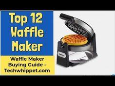 ✅Waffle Maker: Top 12 Best Waffle Maker Reviews 2019 #Techwhippet Waffle Maker Reviews, Best Waffle Maker, Tech Gifts For Men, Gifts For Him, Gifts For Women, Tech News Today, Whippet, Latest Technology, Tech Gadgets
