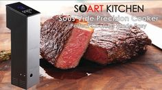 Smart Kitchen Sous Vide - Precision Cooker project on Kickstarter.  Redefining the SousVide precision cooking experience, made 100% of stainless steel for residential and commercial use. Cook like a pro!