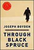 2008 Scotiabank Giller Prize  - Joseph Boyden, Through Black Spruce