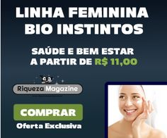 Linha Feminina Bio Instintos | Saúde e bem estar a partir de R$ 11,00 | Confira!