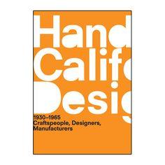 A Handbook of California Design, 1930-1965: Craftspeople, Designers, Manufacturers