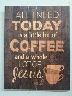 Jesus & Coffee Sign