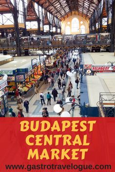 Don't miss visiting the Budapest Central Market for a delicious foodie experience -all the info you need to make the most of your visit - www.gastrotravelogue.com