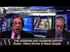 Henry Gruver & Steve Quayle: The Haggman & Haggman Report Thursday June 5th 2014
