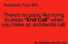 "oh this is killing me!!!!!!!! like when i ""accidently"" called the boy my friend liked on her phone! XD ;D ;) ;D"