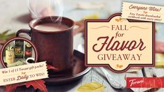 You should enter the Fall for Flavor Contest! FIFTEEN Chocolate and Coffee Lovers Prize Packs will be given away AND every entrant can can download a FREE Torani Holiday Cookbook filled with tons of tasty recipes. Cheers!