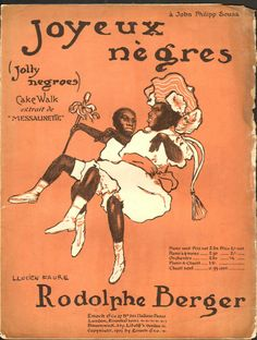 Joyeux Nègres-Rodolphe Berger-1903 sheet-illustration of dancers Rudy and Fredy Walker cakewalking, by Lucien Faure