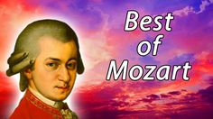 Best of Mozart: Relaxing Music for Stress Relief, Classical Music for Re...