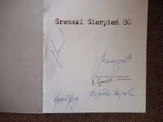 """Autografy twórców książki """"Śremski Sierpień 80"""""""