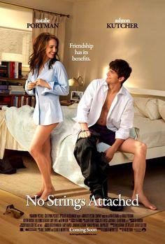 No Strings Attached. Ashton Kutcher + Natalie Portman = Genius! <3
