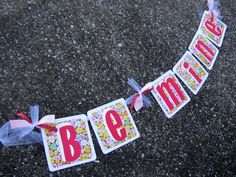Be Mine banner with Candy Hearts! Created by Banana Lala Party Designs & More
