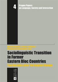 Sociolinguistic transition in former Eastern Bloc countries : two decades after the regime change / Marián Sloboda, Petteri Laihonen, Anastassia Zabrodskaja, eds https://cataleg.ub.edu/record=b2196558~S1*cat