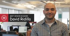 Meet the 50 Team- David Ridilla