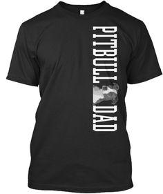 Pitbull Dad Black T-Shirt Front Print